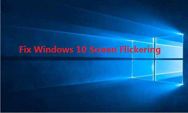 How to resolve Screen flashing and flickering issue in