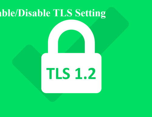How to Enable/Disable TLS Setting in Windows using registry and PowerShell?